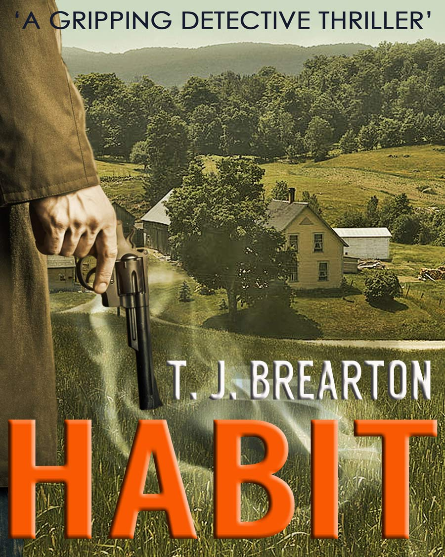 Excerpt from HABIT, A Gripping Detective Thriller, by T.J. Brearton